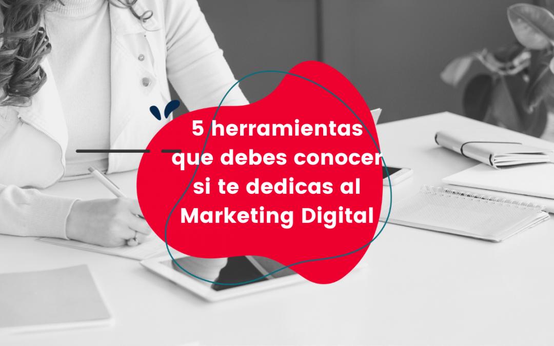 5-herramientas-que-debes-conocer-si-te-dedicas-al-marketing-digital