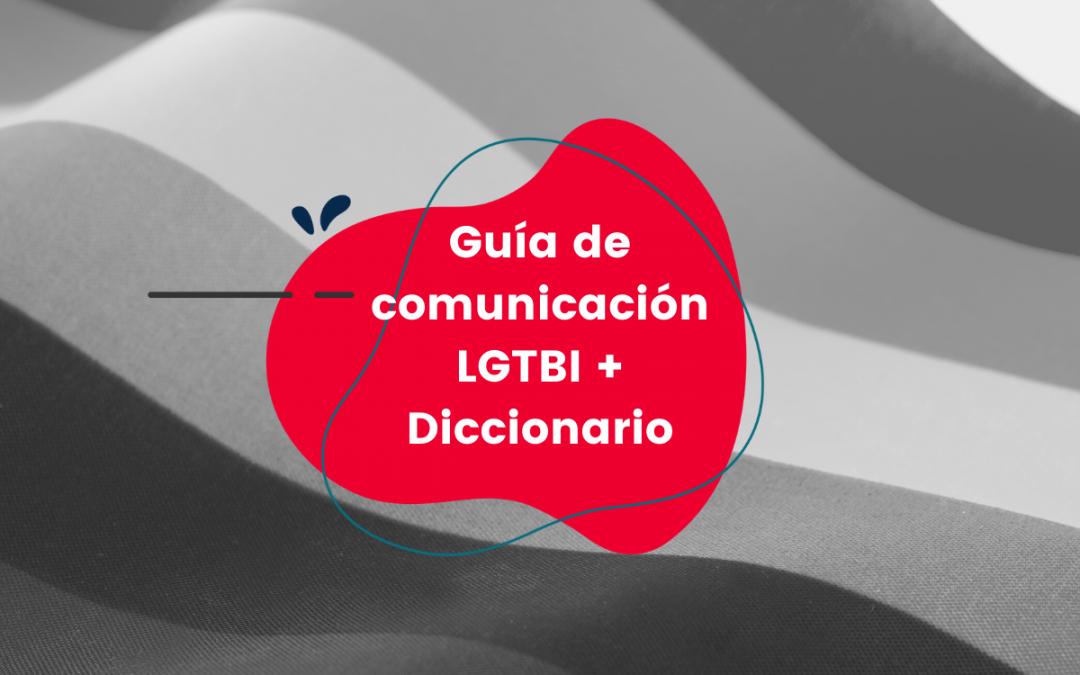 Guía de comunicación LGTBI + Diccionario