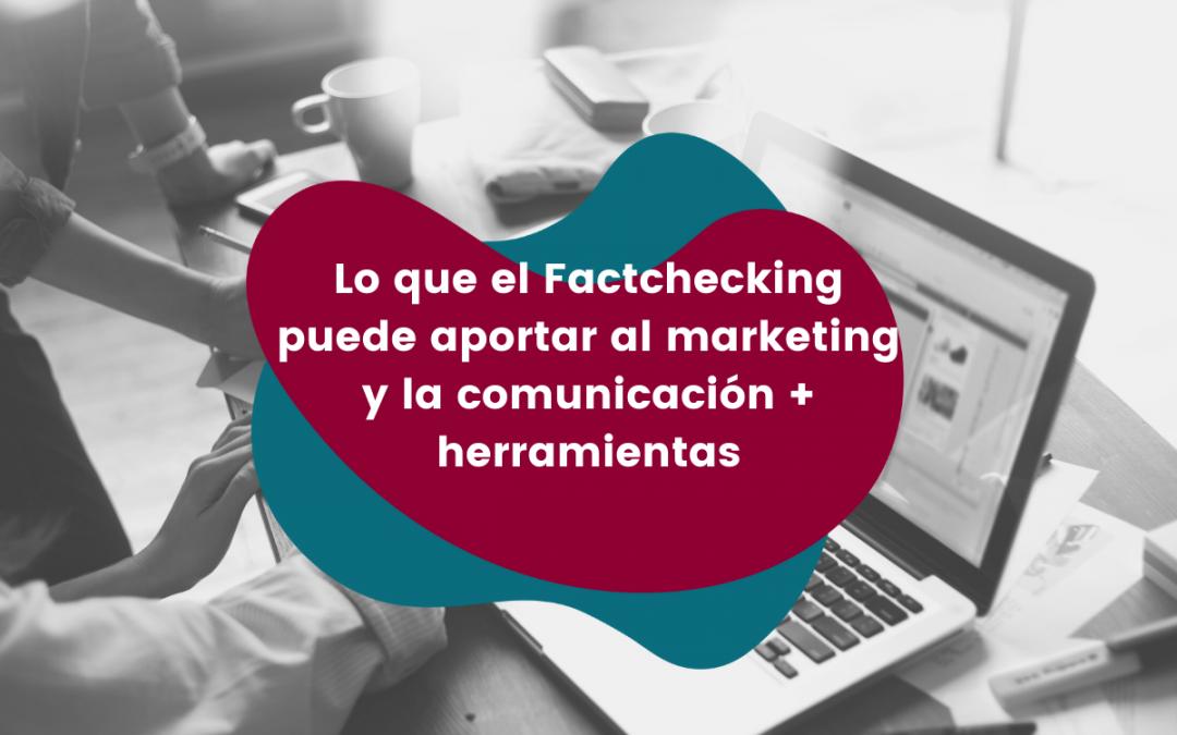lo-que-el-fatchecking-puede-aportar-al-marketing-y-la-comunicación-+-herramientas