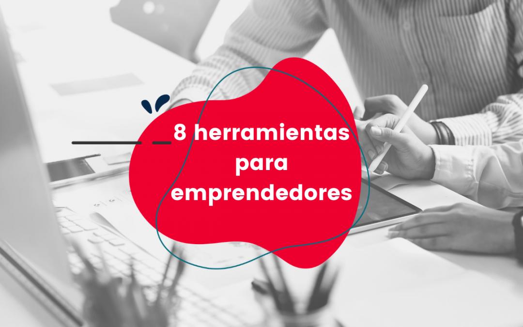 8 herramientas para emprendedores