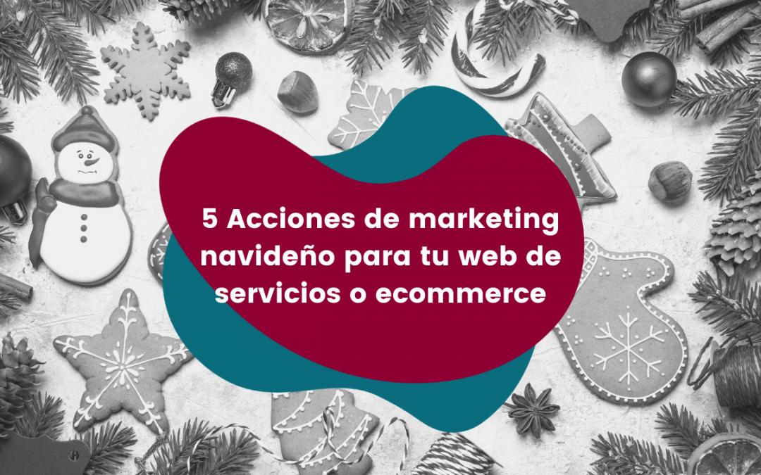 5-acciones-de-marketing-navideño-para-tu-web-de-servicios-o-ecommerce