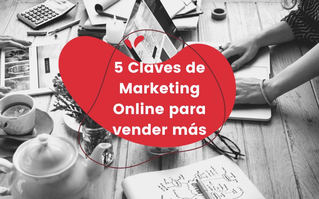 5 Claves de Marketing Online para vender más