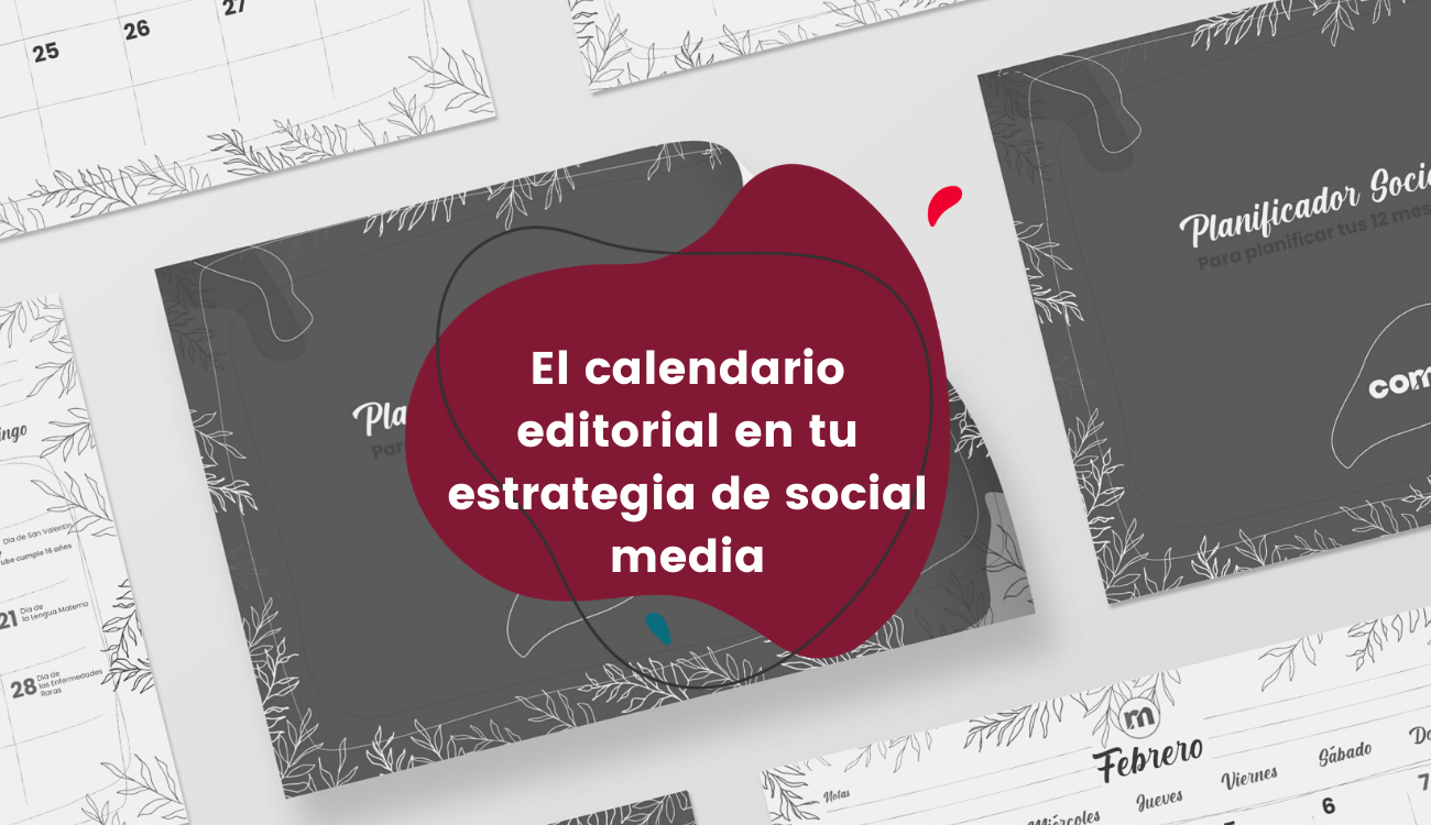 el-calendario-editorial-en-tu-estrategia-de-social-media