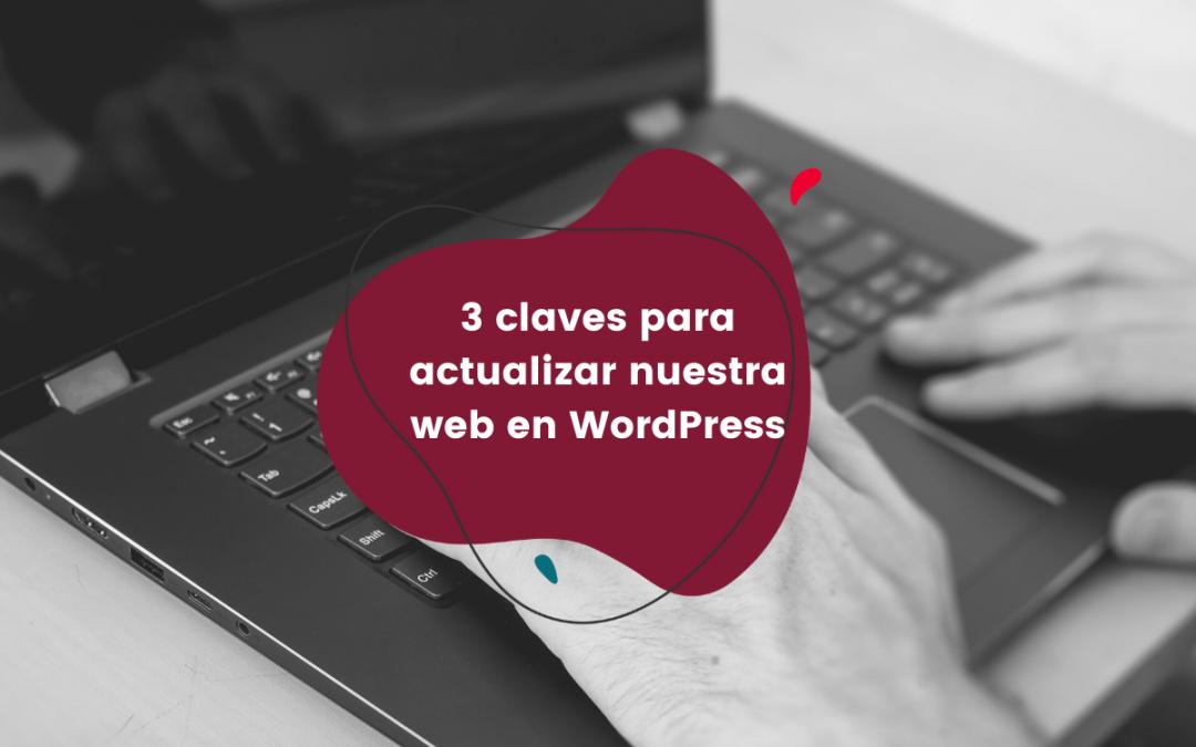 3-claves-para-actualizar-nuestra-web-en-wordpress