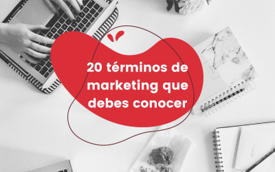20 términos de marketing que debes conocer