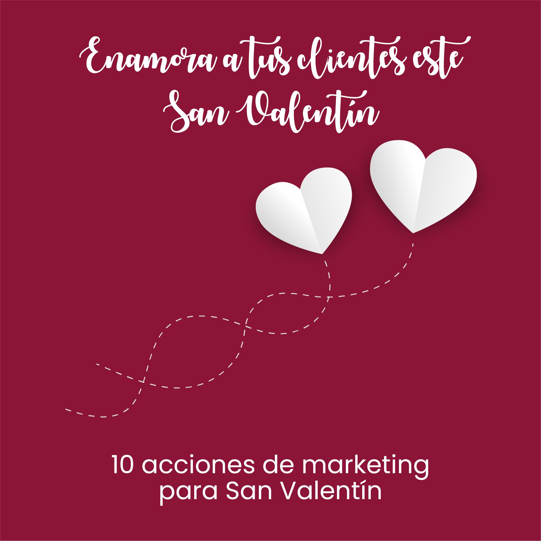 ebook-para-enamorar-a-tus-clientes-este-san-valentín