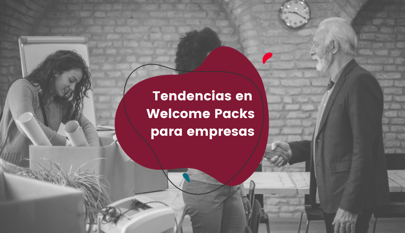 Tendencias en Welcome Packs para empresas